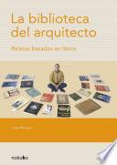 libro La Biblioteca Del Arquitecto