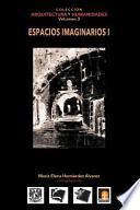 libro Volumen 3 Espacios Imaginarios I