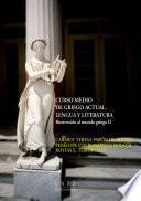libro Curso Medio De Griego Actual. Lengua Y Literatura. Bienvenido Al Mundo Griego Ii