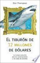 libro El Tiburon De 12 Millones De Dolares