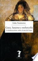 libro Goya, Saturno Y Melancolía