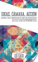 libro Ideas, CÁmara, AcciÓn