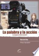 libro La Palabra Y La Acción