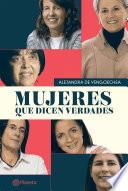 libro Mujeres Que Dicen Verdades