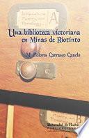 libro Una Biblioteca Victoriana En Minas De Rio Tinto