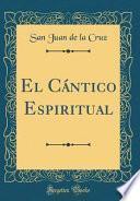 libro El Cántico Espiritual (classic Reprint)