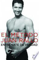libro El Método De Juan Rallo. Entréname De Verdad