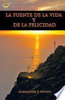 libro La Fuente De La Vida Y De La Felicidad
