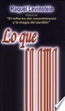 libro Lo Que Se Ama,¡jamás Se Pierde!