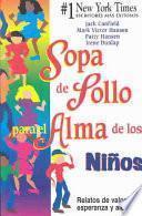 libro Sopa De Polla Para El Alma De Los Ninos / Chicken Soup For The Kid S Soul