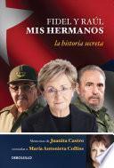 libro Fidel Y Ral, Mis Hermanos