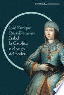 libro Isabel La Católica O El Yugo Del Poder