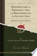 libro Memorias Para La Biografia Y Para La Bibliografia De La Isla De Cadiz, Vol. 2