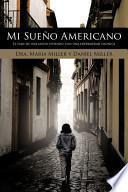 libro Mi Sueño Americano