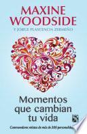 libro Momentos Que Cambian Tu Vida