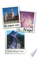 libro No Espere Ms Y... viaje!