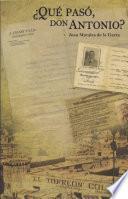 libro ¿qué Pasó Don Antonio?