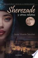 libro Sherezade Y Otros Relatos