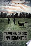 libro TravesÍa De Dos Inmigrantes