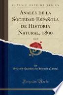 libro Anales De La Sociedad Espanola De Historia Natural, 1890, Vol. 19 (classic Reprint)