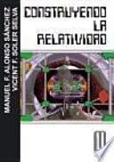 libro Construyendo La Relatividad