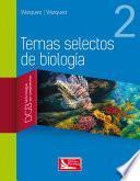 libro Temas Selectos De Biología 2