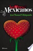 libro Amores Mexicanos