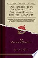 libro De Los Delitos Y De Las Penas, Segun El Texto Publicado En Florencia En 1862 Por César Cantú