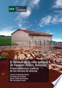 libro El Horreum De La Villa Romana De Veranes (gijón, Asturias). Primer Testimonio Material De Los Hórreos De Asturias