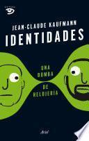 libro Identidades, Una Bomba De Relojería