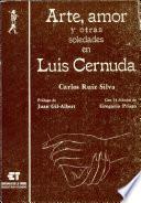 libro Arte, Amor Y Otras Soledades En Luis Cernuda