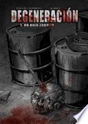 libro DegeneraciÓn, El CÓmic