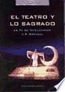 libro El Teatro Y Lo Sagrado