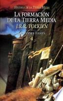 libro La Formación De La Tierra Media
