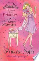 libro La Princesa Sofía Y La Fiesta Del Príncipe