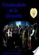libro Condenado De La Memoria