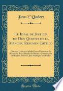 libro El Ideal De Justicia De Don Quijote De La Mancha; Resumen Crítico