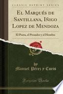libro El Marqués De Santillana, Iñigo Lopez De Mendoza