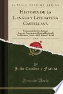 libro Historia De La Lengua Y Literatura Castellana, Vol. 10