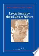 libro La Obra Literaria De Manuel Méndez Ballester