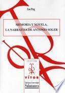 libro Memoria Y Novela. La Narrativa De Antonio Soler