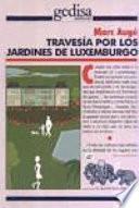 libro Travesía Por Los Jardines De Luxemburgo