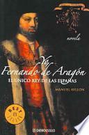 libro Yo, Fernando De Aragon/ I, Fernando De Aragon
