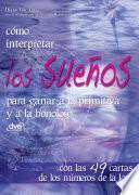 libro Cómo Interpretar Los Sueños Para Ganar A La Primitiva Y A La Bonoloto