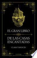 libro El Gran Libro De Las Casas Encantadas
