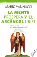 libro La Mente Prspera Y El Arcngel Uriel / Prosperous Mind And The Archangel Uriel