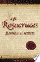 libro Los Rosacruces Desvelan El Secreto