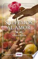 libro Salvemos Al Amor