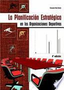 libro La PlanificaciÓn EstratÉgica En Las Organizaciones Deportivas
