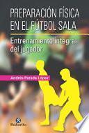 libro Preparación Física En El Fútbol Sala